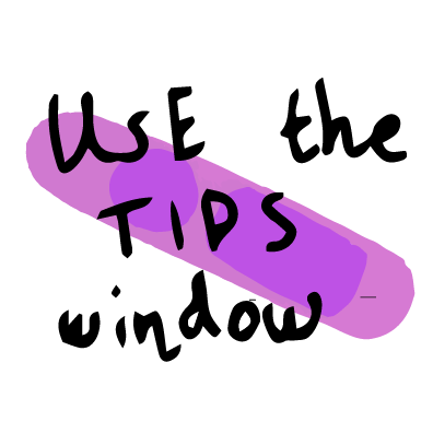 use the tips window
