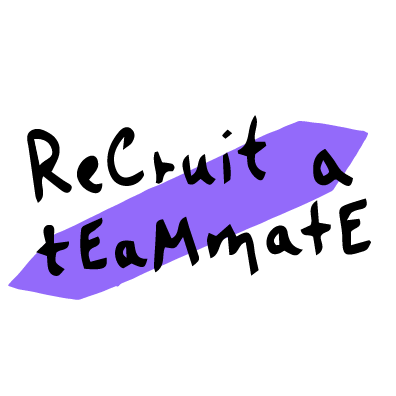 recruit a teammate